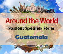 Around the World Series - Guatemala